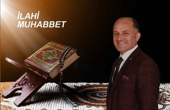 İLAHİ MUHABBET - TDV MÜTEVELLİ HEYETİ II. BAŞKANI İHSAN AÇIK 01 07 2020